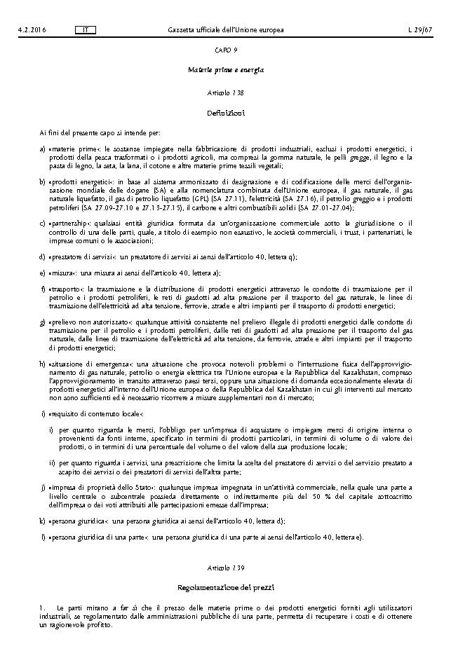 40bca8952d La presente legge entra in vigore il giorno successivo a quello della sua  pubblicazione nella Gazzetta Ufficiale.